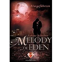 Melody of Eden 1: Blutgefährten