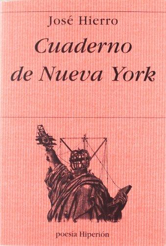 Cuaderno de Nueva York (Poesía Hiperión) por José Hierro