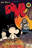 Bone: Old Man's Cave v. 6 (Bone Reissue Graphic Novels (Paperback))