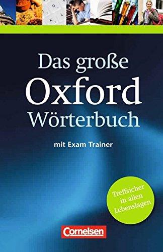 Das große Oxford Wörterbuch - Second Edition: B1-C1 - Wörterbuch mit beigelegtem Exam Trainer: Englisch-Deutsch/Deutsch-Englisch (Wörterbuch Software)
