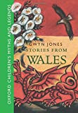 Stories from Wales (Oxford Children's Myths and Legends)
