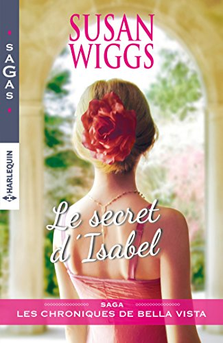 Le secret d'Isabel (Chroniques de Bella Vista t. 2)