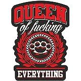 Aufkleber Wetterfest Queen of fucking everything