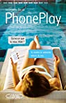 PhonePlay, tome 2 par Bicail