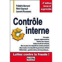 Contrôle interne: Concepts, aspects réglementaires, gestion des risques...