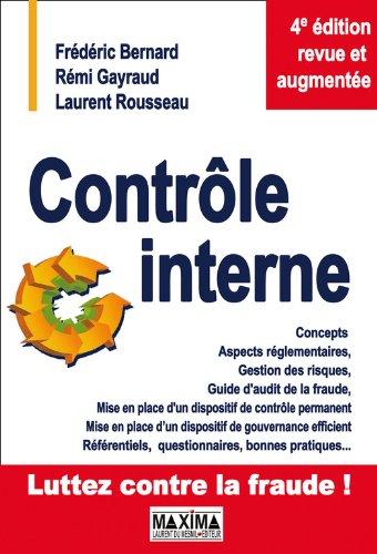 Télécharger en ligne Contrôle interne: Concepts, aspects réglementaires, gestion des risques... epub, pdf