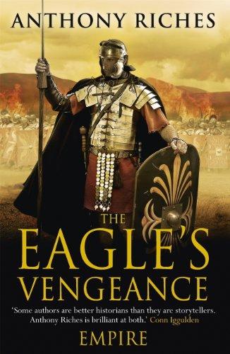 The Eagle's Vengeance: Empire VI (English Edition) par Anthony Riches