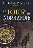 Un Jour en Normandie - Tome 2