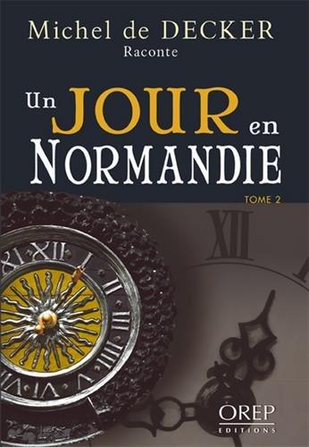 Un Jour En Normandie Tome 2 [Pdf/ePub] eBook