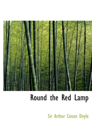 Round the Red Lamp (Large Print Edition)