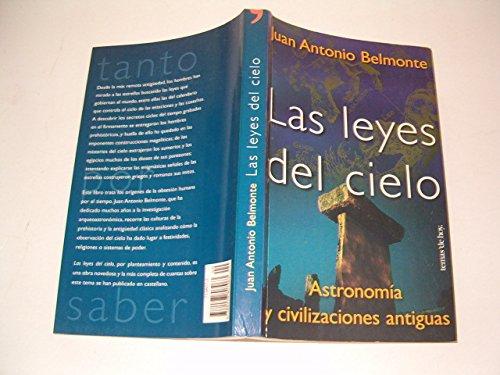 Las leyes del cielo : astronomía y civilizaciones antiguas por Juan Antonio Belmonte Avilés