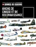 Avions de chasse et de reconnaissance 1939/1945