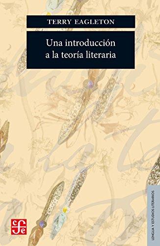 Una introducción a la teoría literaria (Lengua Y Estudios Literarios) por Terry Eagleton
