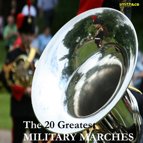 The 20 Greatest Military Marches