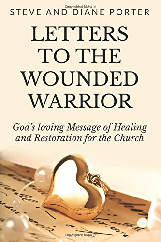 letters-to-the-wounded-warrior-gods-loving-message-of-healing-and-restoration-for-the-church