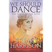 We Should Dance: 2 (The Pitsford Series) by Stuart Harrison (2-May-2014) Paperback