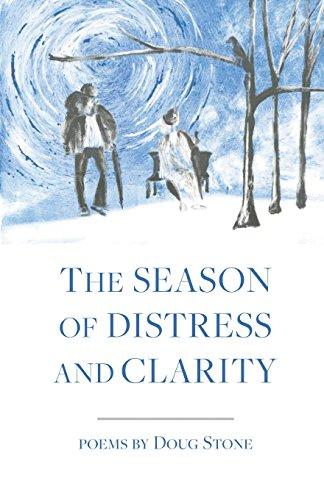The Season of Distress and Clarity por Doug Stone