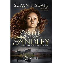 La Belle de Findley (The Clan MacDougall t. 2)