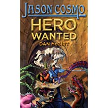 Hero Wanted (Jason Cosmo Book 1) (English Edition)