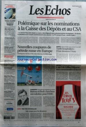 ECHOS (LES) [No 19831] du 09/01/2007 - POLEMIQUE SUR LES NOMINATIONS A LA CAISSE DES DEPOTS ET AU CSA - LE CHEF DE L'ETAT DOIT CHOISIR CE MOIS-CI DES DIRIGEANTS POUR PLUSIEURS POSTES STRATEGIQUES - EN FEVRIER, LA PRESIDENCE DU CONSEIL CONSTITUTIONNEL SERA VACANTE - LE PS MENACE D'UNE REMISE A PLAT - NOUVELLES TECHNOLOGIES AU BUREAU - LES SALARIES SOUS SURVEILLANCE - LES OFFRES D'EMPLOI - UMP - GOULARD CRITIQUE LE DEFICIT D'IDEES LIBERALES - HEBERGEMENT DES SDF - ACCORD DE SORTIE