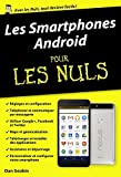 Les Smartphones Android pour les Nuls poche