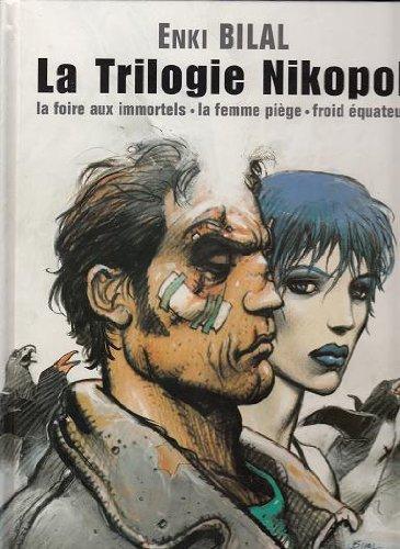 La trilogie Nikopol par Enki Bilal