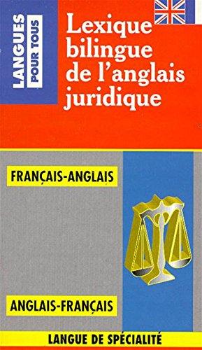 Lexique bilingue de l'anglais juridique