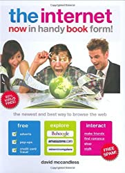 The Internet Now in Handy Book Form! by David McCandless (2008-11-01)