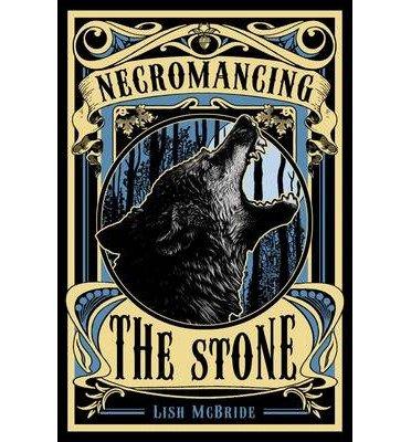 [(Necromancing the Stone)] [ By (author) Lish McBride ] [November, 2013]
