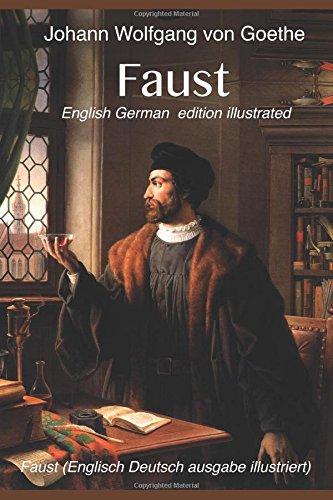 Faust (English German  edition illustrated): Faust (Englisch Deutsch ausgabe illustriert)