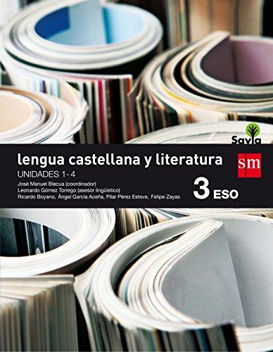 Lengua castellana y literatura : 3 ESO : savia : trimestres : antología