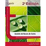 Gestión de Bases de Datos. 2ª Edición (Texto (garceta))