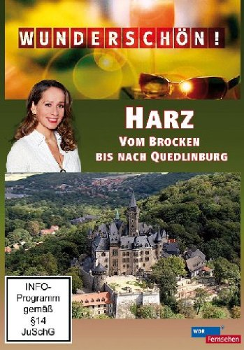 Wunderschön! - Harz: Vom Brocken bis nach Quedlinburg