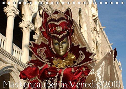 Maskenzauber in Venedig 2018 (Tischkalender 2018 DIN A5 quer): Faszination der venezianischen Masken (Monatskalender, 14 Seiten ) (CALVENDO Kunst) [Kalender] [Apr 01, 2017] Jordan, Diane