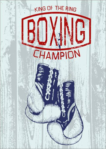 Posterlounge Holzbild 60 x 80 cm: King of The Ring von Editors Choice (Boxhandschuhe Training Am Ring)