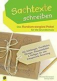 Sachtexte schreiben – Das Rundum-sorglos-Paket für die Grundschule: Mit Anleitungen, Checklisten, Übungen, Klassenarbeiten & Vorlagen für eine transparente Bewertung