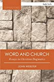 Word and Church: Essays in Christian Dogmatics (Cornerstones)