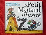 Le petit motard illustré de A à Z
