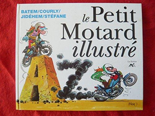 Le petit motard illustré de A à Z par Collectif