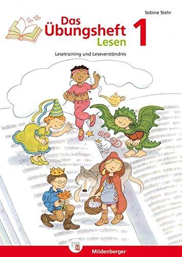 Preisvergleich Produktbild Das Übungsheft Lesen 1: Lesetraining und Leseverständnis, Deutsch, Klasse 1