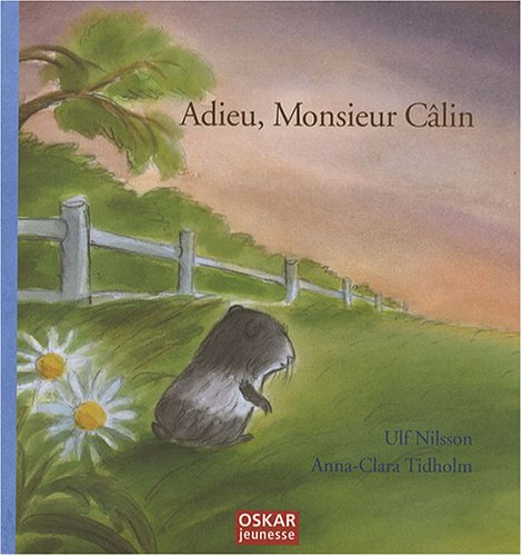 Adieu, Monsieur Câlin