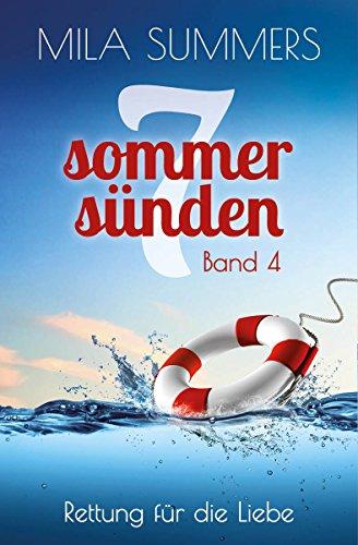 Rettung für die Liebe: Liebesroman (Sieben Sommersünden 4)