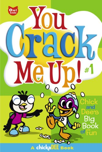 You Crack Me Up!: Chick and Dee's Big Book of Fun