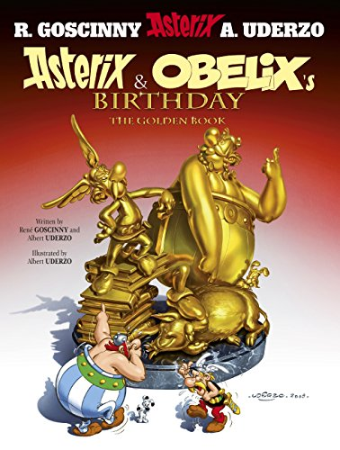Asterix and Obelix's birthday : the golden book