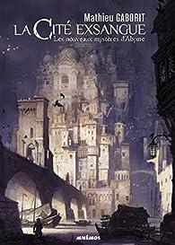 La cité exsangue par Mathieu Gaborit