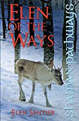 Shaman Pathways - Elen of the Ways: British Shamanism - Following the Deer Trods