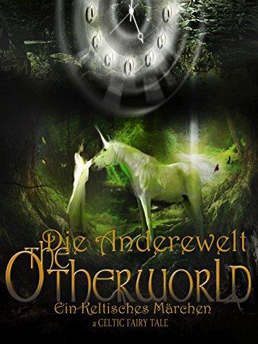 Die Anderewelt - Ein keltisches Märchen [OV]