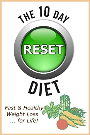 Healthy Weight Loss: The 10 Day RESET Diet eBook: K. A. Brown: Amazon ...