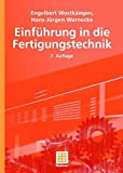 Einführung in die Fertigungstechnik