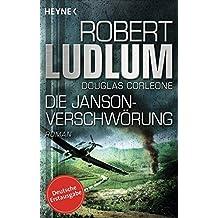 Die Janson-Verschwörung: Roman (JANSON-Serie, Band 4)